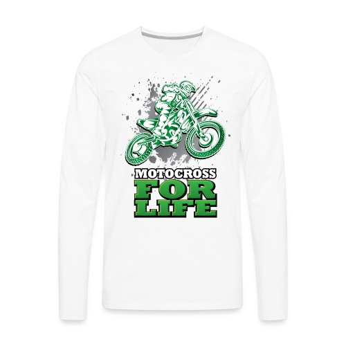 Motocross For Life - Men's Premium Long Sleeve T-Shirt