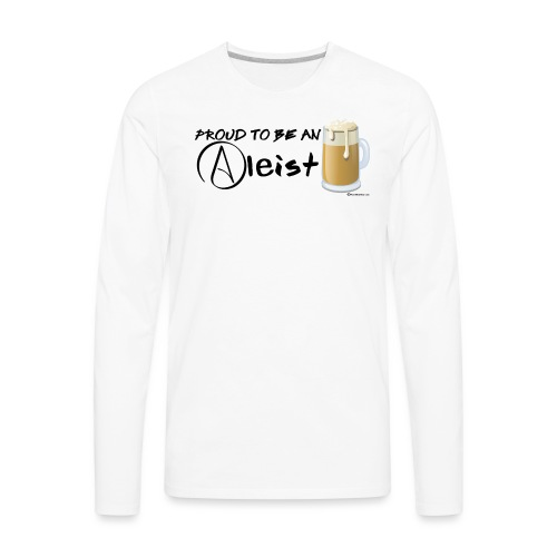 Proud To Be An Aleist Women's Premium Long Sleeve - Men's Premium Long Sleeve T-Shirt