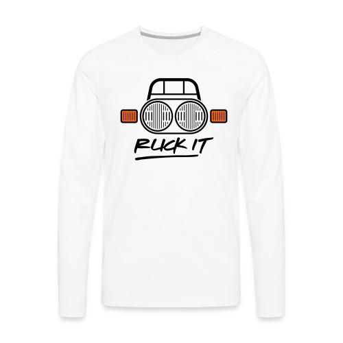 Ruck It - Men's Premium Long Sleeve T-Shirt