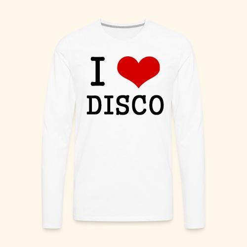 I love disco - Men's Premium Long Sleeve T-Shirt