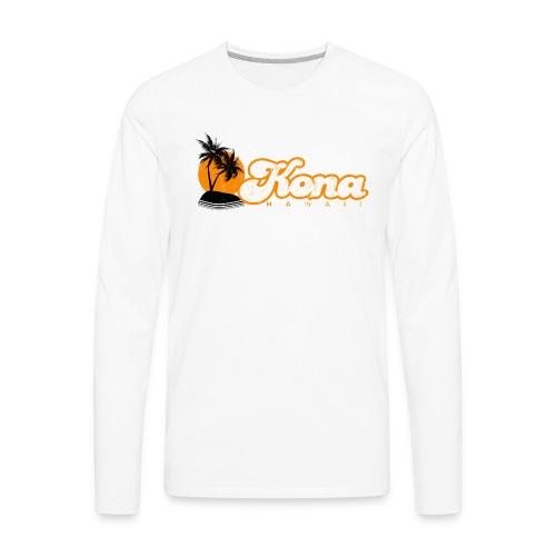 Kona Hawaii - Men's Premium Long Sleeve T-Shirt