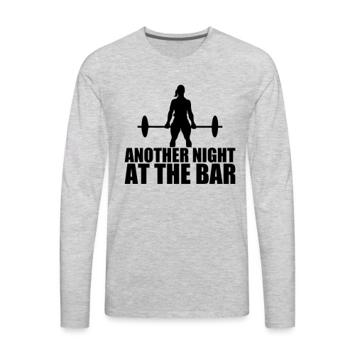 Another Night at the Bar - Men's Premium Long Sleeve T-Shirt