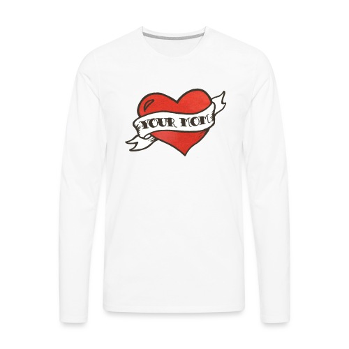 Your Mom for Women - Men's Premium Long Sleeve T-Shirt