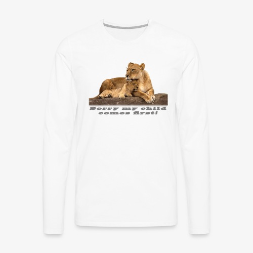 Lion-My child comes first - Men's Premium Long Sleeve T-Shirt