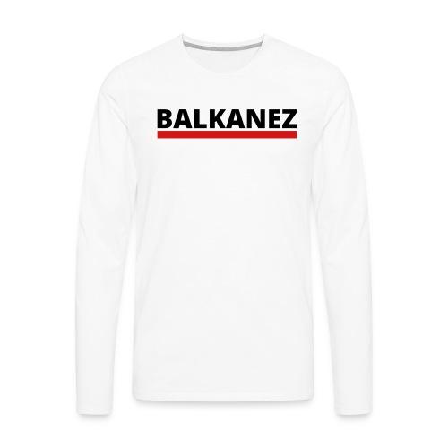 BALKANEZ BLACK - Men's Premium Long Sleeve T-Shirt