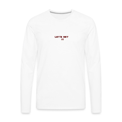 Let's Get It - Men's Premium Long Sleeve T-Shirt