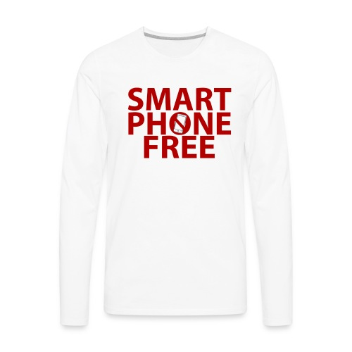 SMART PHONE FREE - Men's Premium Long Sleeve T-Shirt