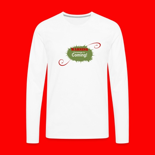 Christmas_is_Coming - Men's Premium Long Sleeve T-Shirt