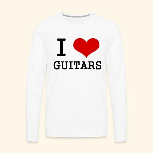 I love guitars - Men's Premium Long Sleeve T-Shirt