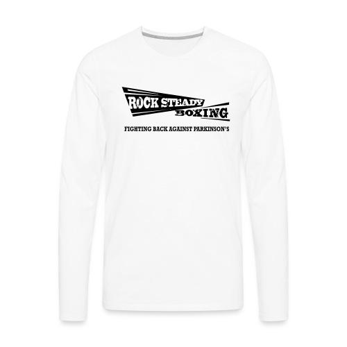 I Am Rock Steady T shirt - Men's Premium Long Sleeve T-Shirt