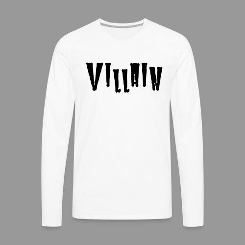 Villain - Men's Premium Long Sleeve T-Shirt