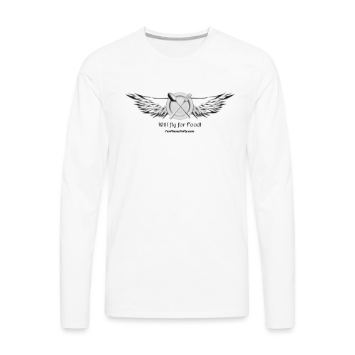 Will fly for Food! - Men's Premium Long Sleeve T-Shirt