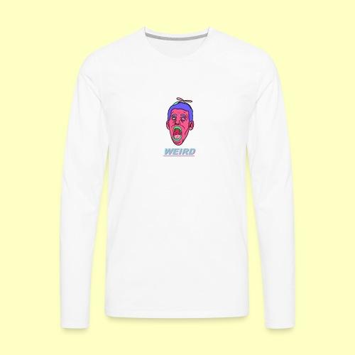 WEIRD - Men's Premium Long Sleeve T-Shirt