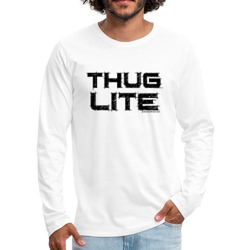 Thug Lite BLK.png - Men's Premium Long Sleeve T-Shirt