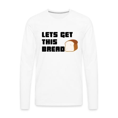BREAD - Men's Premium Long Sleeve T-Shirt