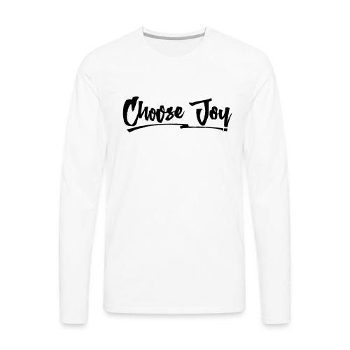 Choose Joy 2 - Men's Premium Long Sleeve T-Shirt