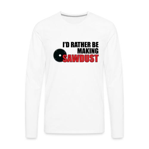 I'd Rather Be - Men's Premium Long Sleeve T-Shirt