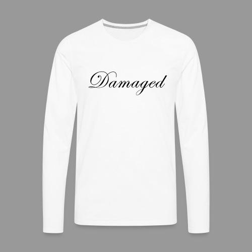 Damaged - Men's Premium Long Sleeve T-Shirt