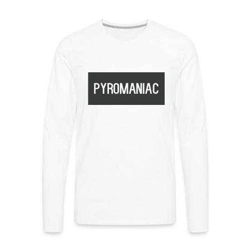 PyroManiac Clothing Line - Men's Premium Long Sleeve T-Shirt