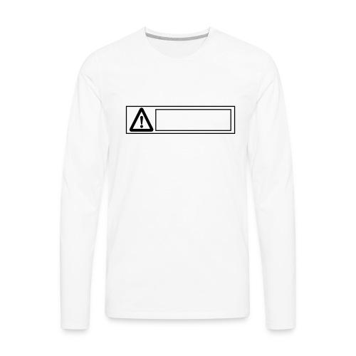 warning sign - Men's Premium Long Sleeve T-Shirt