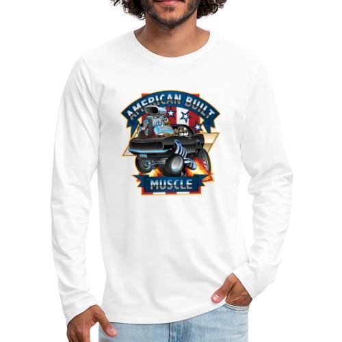 American Built Muscle - Classic Muscle Car Cartoon - Men's Premium Long Sleeve T-Shirt