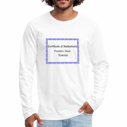 Franklin Mass townie certificate of authenticity - Men's Premium Long Sleeve T-Shirt