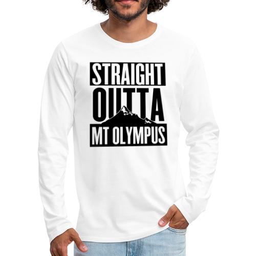 Straight Outta Mt Olympus - Men's Premium Long Sleeve T-Shirt