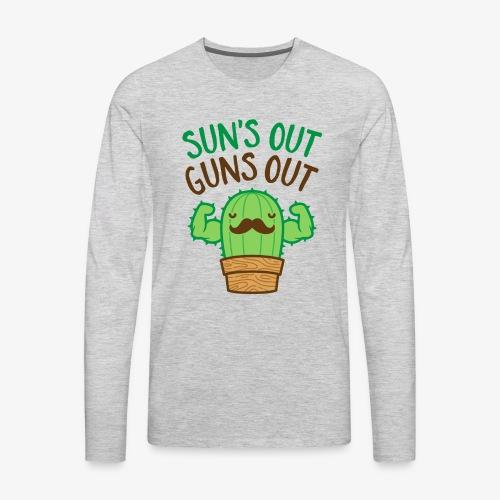Sun's Out Guns Out Macho Cactus - Men's Premium Long Sleeve T-Shirt
