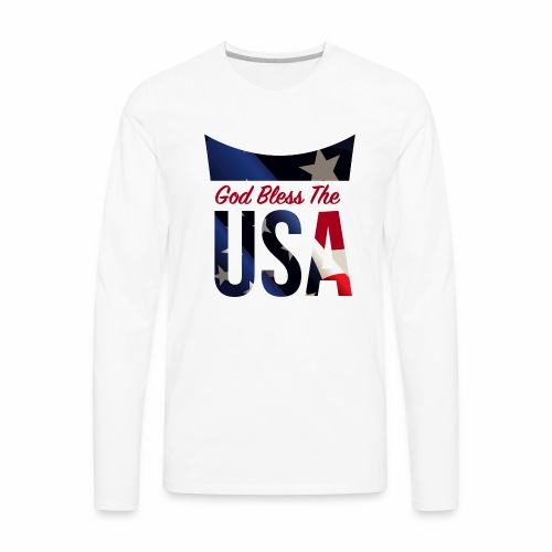 God Bless The USA Veterans T-Shirts - Men's Premium Long Sleeve T-Shirt