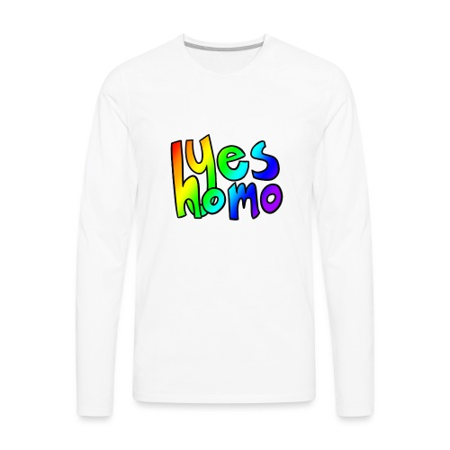 Yes Homo (Rainbow) - Men's Premium Long Sleeve T-Shirt