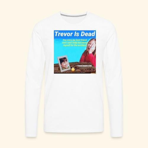 Trevor Is Dead Connect 4 Meme Design - Men's Premium Long Sleeve T-Shirt