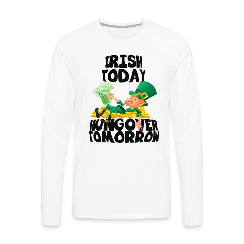 St Patrick's Day Irish Shirt - Men's Premium Long Sleeve T-Shirt
