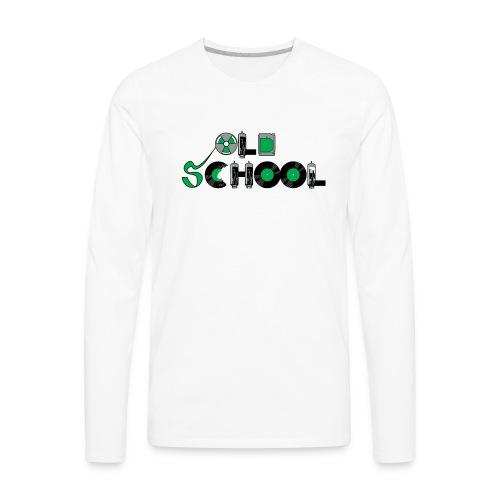 Old School Music - Men's Premium Long Sleeve T-Shirt