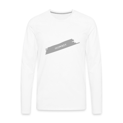 #LOWKEY - Men's Premium Long Sleeve T-Shirt