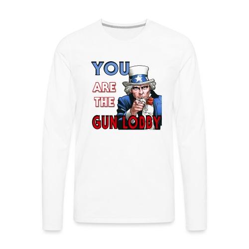 YOU Are The Gun Lobby - Men's Premium Long Sleeve T-Shirt