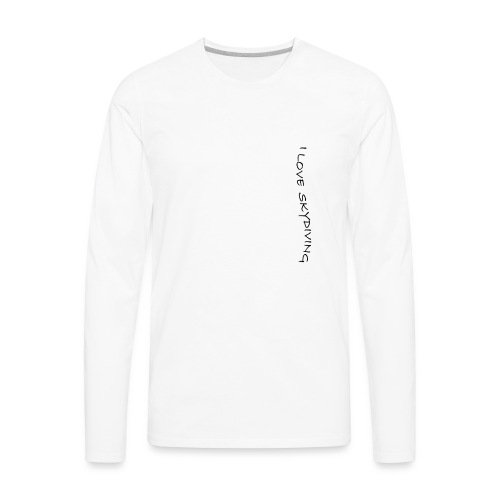I love skydiving/T-shirt/BookSkydive - Men's Premium Long Sleeve T-Shirt
