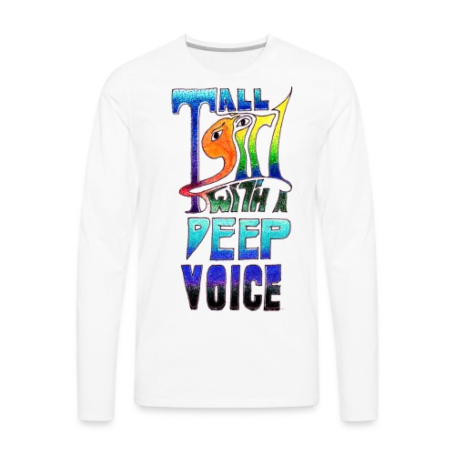 Tall Girl with a Deep Voice (dark lines) - Men's Premium Long Sleeve T-Shirt