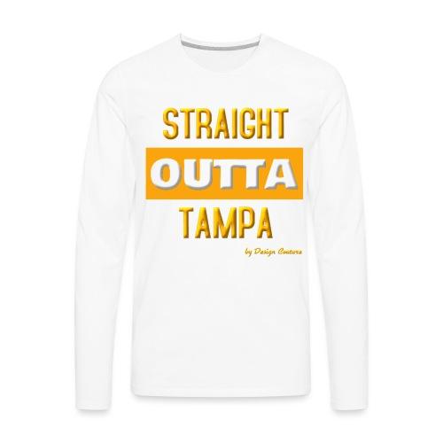 STRAIGHT OUTTA TAMPA ORANGE - Men's Premium Long Sleeve T-Shirt