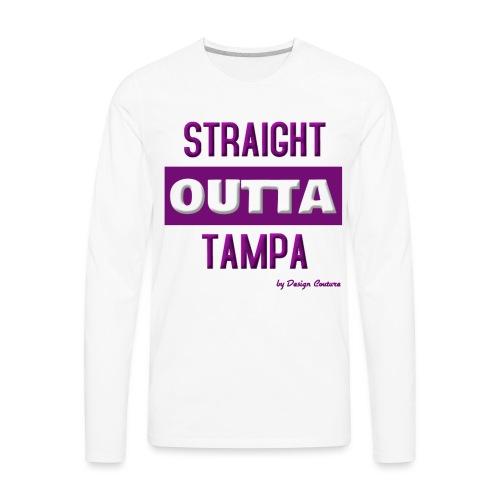 STRAIGHT OUTTA TAMPA PURPLE - Men's Premium Long Sleeve T-Shirt