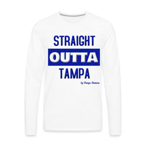 STRAIGHT OUTTA TAMPA BLUE - Men's Premium Long Sleeve T-Shirt