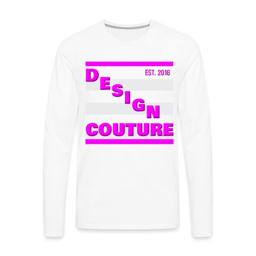 DESIGN COUTURE EST 2016 PINK - Men's Premium Long Sleeve T-Shirt