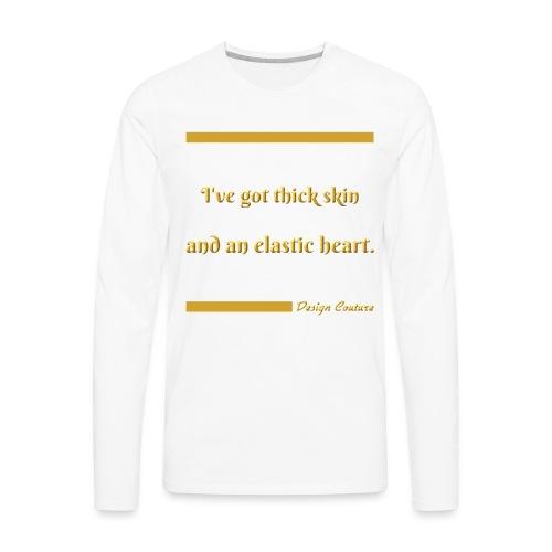 I VE GOT THICK SKIN GOLD - Men's Premium Long Sleeve T-Shirt