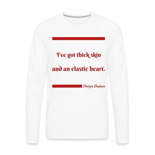 I VE GOT THICK SKIN RED - Men's Premium Long Sleeve T-Shirt