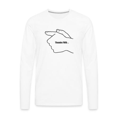 Thumbs Forward- For the responsible gun owner - Men's Premium Long Sleeve T-Shirt