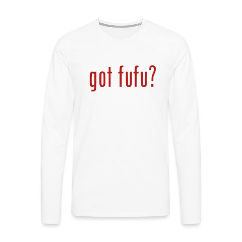 gotfufu-black - Men's Premium Long Sleeve T-Shirt