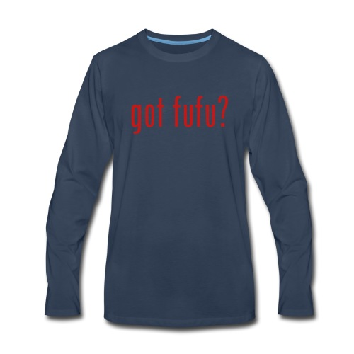 gotfufu-black - Men's Premium Long Sleeve T-Shirt