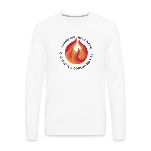 Consuming Fire - Men's Premium Long Sleeve T-Shirt
