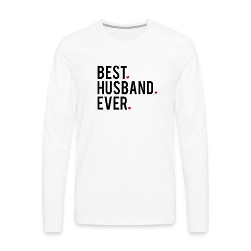 best husband ever - Men's Premium Long Sleeve T-Shirt