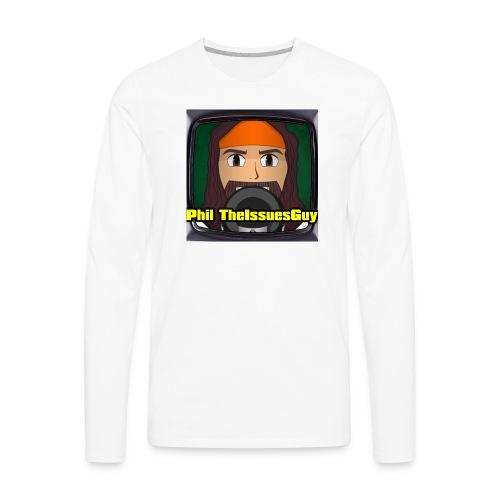 Phil TheIssuesGuy Shirt - Men's Premium Long Sleeve T-Shirt