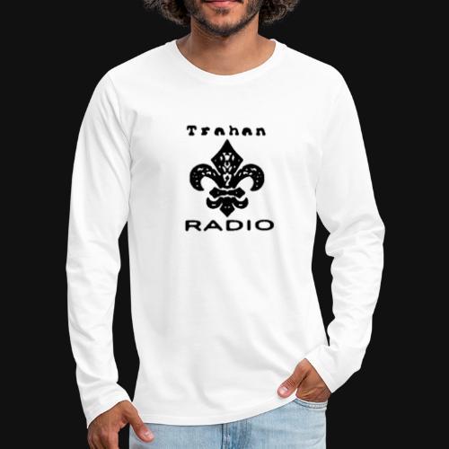 Trahan Radio Network Logo (Black) - Men's Premium Long Sleeve T-Shirt